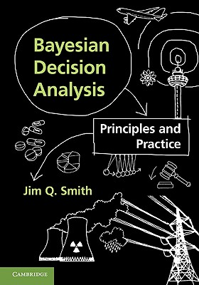 Bayesian Decision Analysis By Smith, Jim Q.