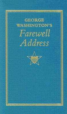 George Washington's Farewell Address By Washington, George